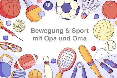 Bewegung und Sport mit Opa und Oma