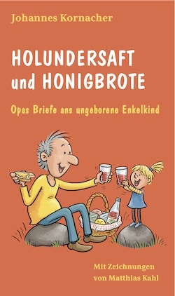 Holundersaft und Honigbrote von Johannes Kornacher