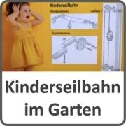 Kinderseilbahn im Garten