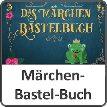 Märchen-Bastelbuch