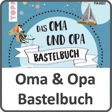 Oma und Opa Bastelbuch