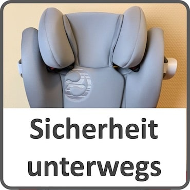 Sicherheit im Auto und unterwegs