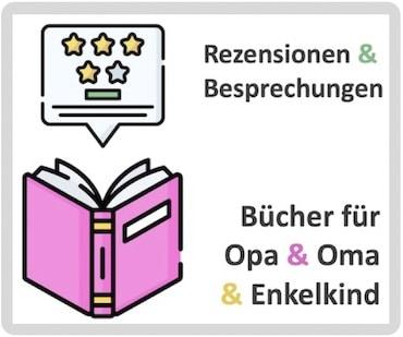 Bücher für Opa, Oma und Enkel
