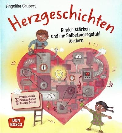 Herzgeschichten - Selbstwertgefühl bei Kindern fördern