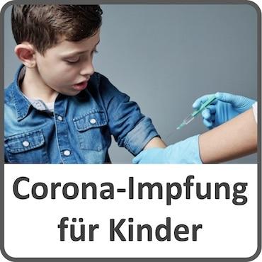 Corona-Impfung der Kinder