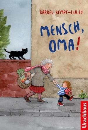 Kinderbuch Mensch, Oma!