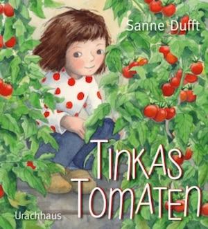 Kinderbuch Tinkas Tomaten
