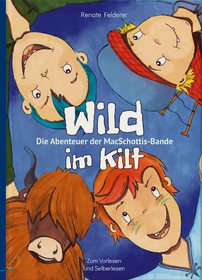 Wild im Kilt - Kinderbuch