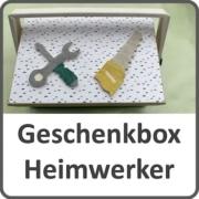 Geschenkbox für Handwerker und Heimwerker