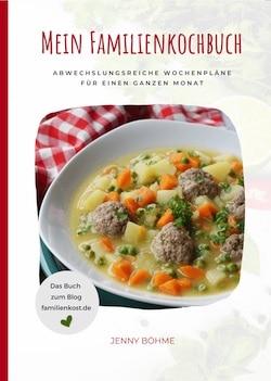 mein Familienkochbuch von Jenny Böhme