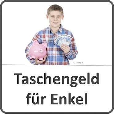 Taschengeld für Enkelkinder